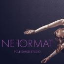 «NeFormat Pole Dance Studio»